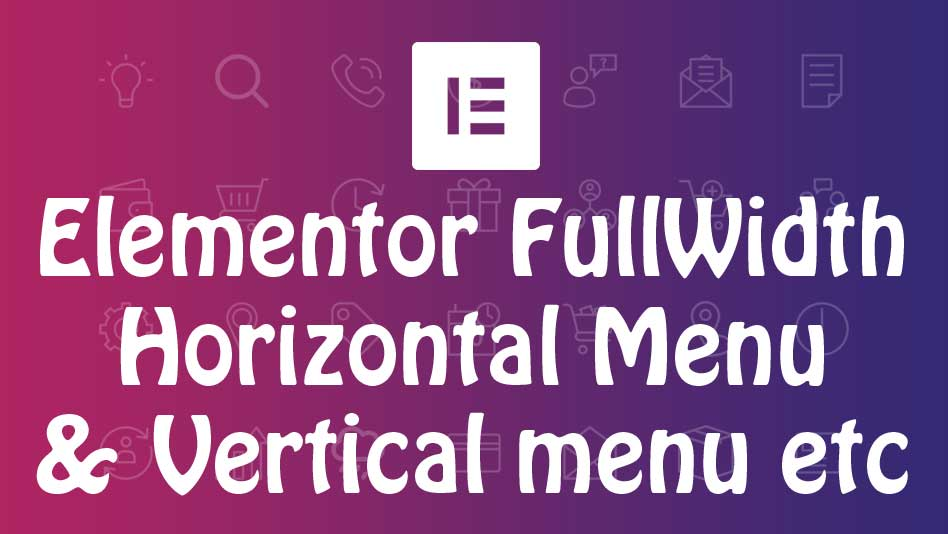 How to create various menus with Elementor page builder