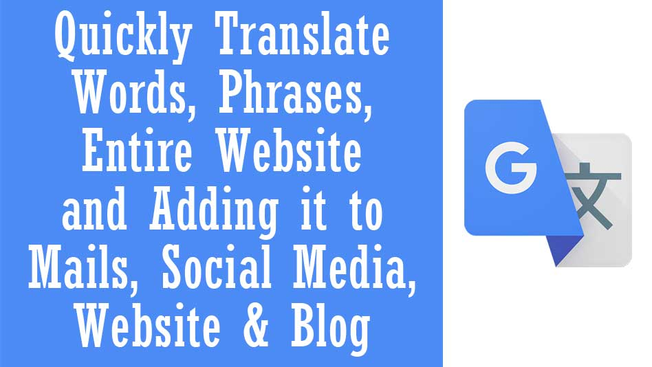 How to use and easily add google translate to your website or blog