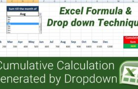 Excel formula to generate Cumulative Calculation by Drop down