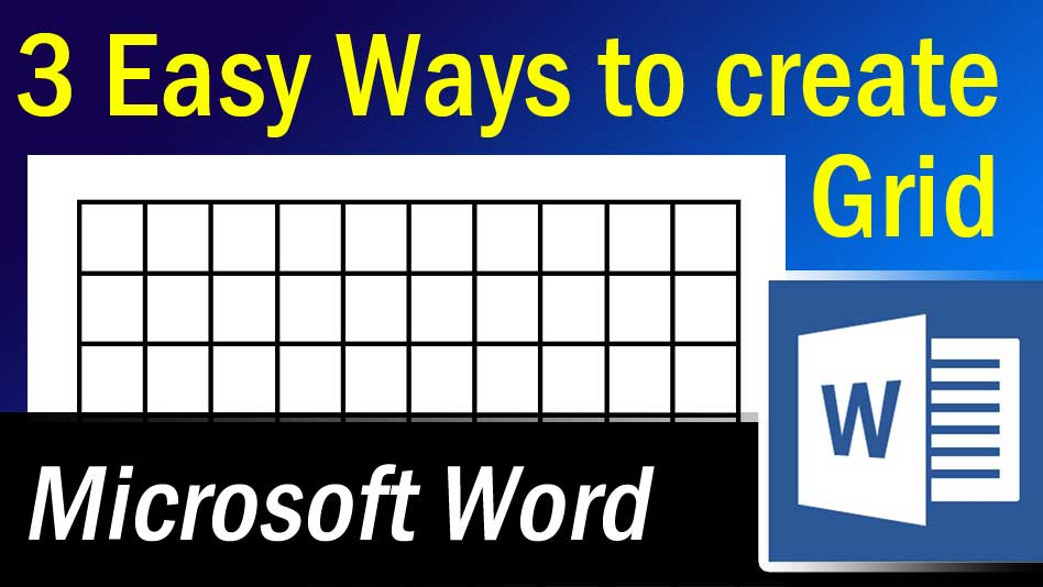 3 Easy Ways to create Grid in Microsoft Word