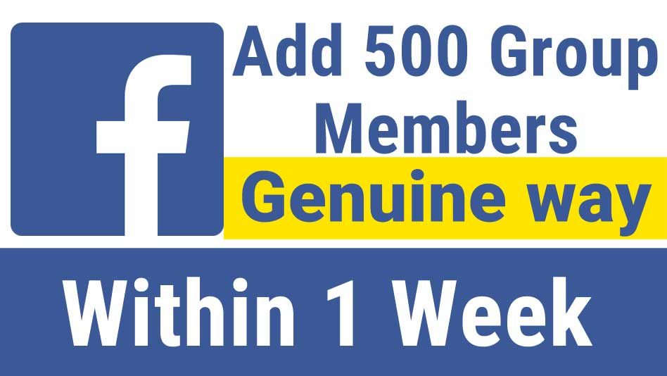 add 500 members to your facebook group
