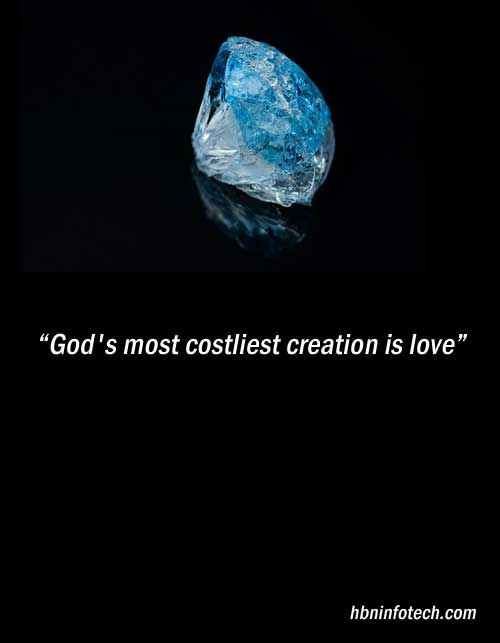 God's most costliest creation is love