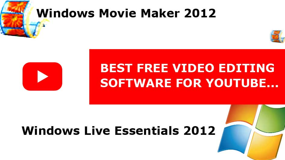 windows live movie maker essentials 2012 free download