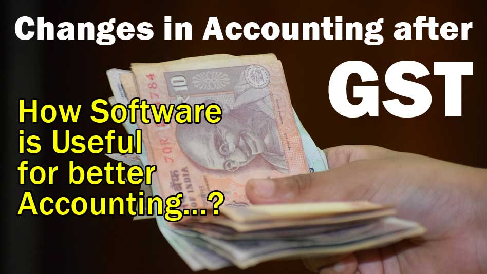 Changes in Accounting after GST