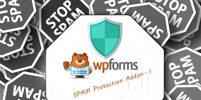 Protect your forms from spammers with WPForms