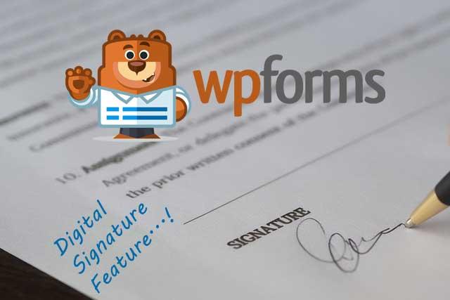14 Reasons WPForms Is The Best Form Builder - WPForms Digital Signature Addon Feature