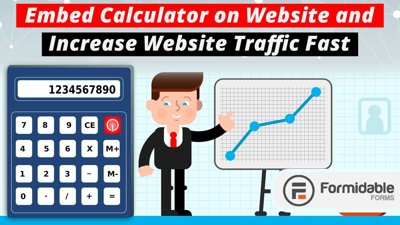 Embed Calculator on Website and Increase Website Traffic Fast