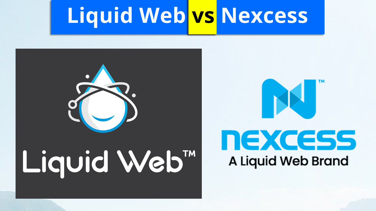 Prime differences between Liquid Web and Nexcess